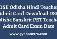 DSE Odisha Hindi Teacher Admit Card