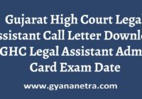 Gujarat High Court Legal Assistant Call Letter Exam Date