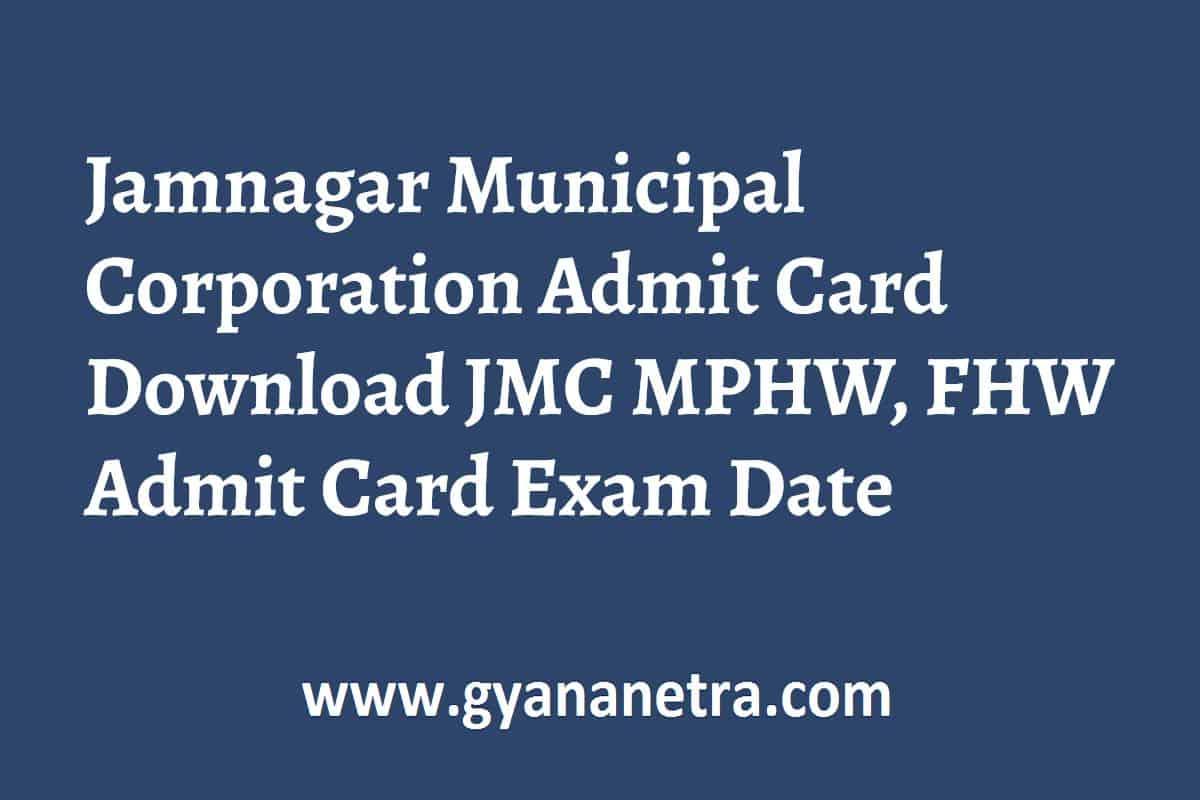 Jamnagar Municipal Corporation Admit Card