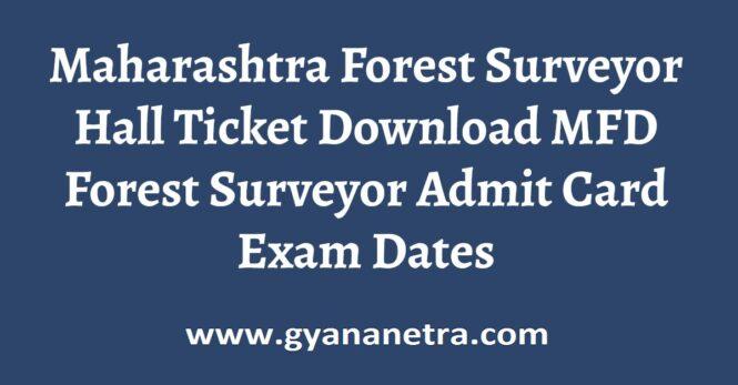 Maharashtra Forest Surveyor Hall Ticket Exam Date