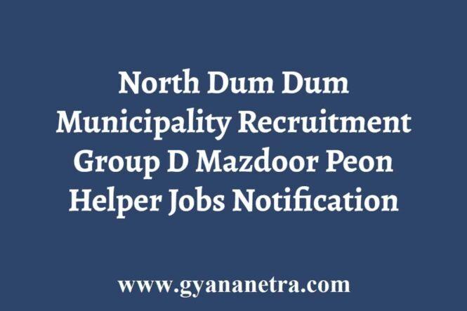 North Dum Dum Municipality Recruitment
