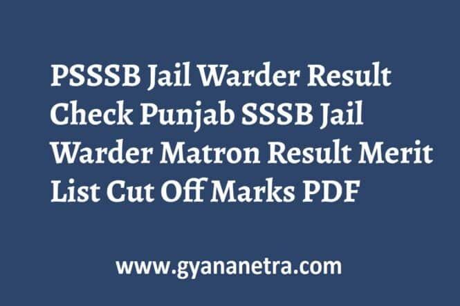 PSSSB Jail Warder Result Matron Merit List