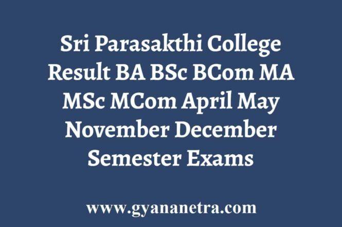Sri Parasakthi College Result