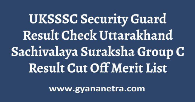 UKSSSC Security Guard Result