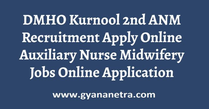 DMHO Kurnool 2nd ANM Recruitment Apply Online