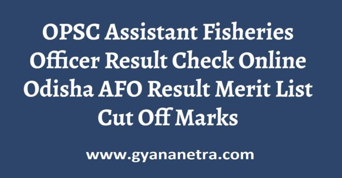 OPSC Assistant Fisheries Officer Result Check Online