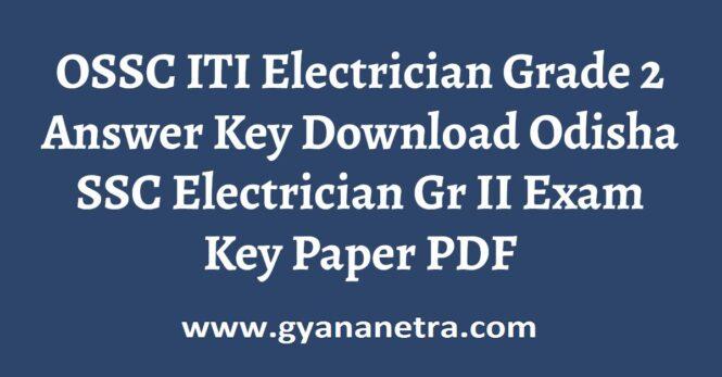 OSSC ITI Electrician Grade 2 Answer Key PDF