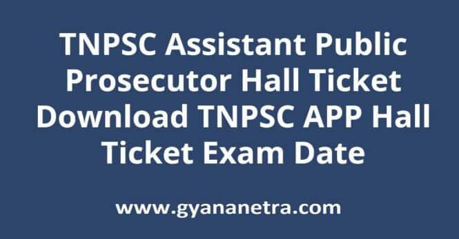 TNPSC Assistant Public Prosecutor Hall Ticket Exam Date